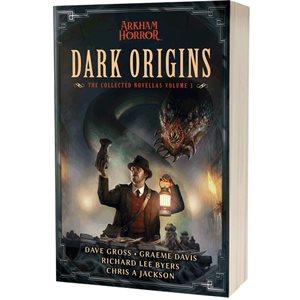 Dark Origins: The Collected Novellas Vol 1 ^ OCT 2021