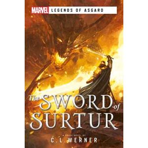 The Sword of Surtur (Marvel: Legends of Asgard) (BOOK) ^ DEC 1 2020