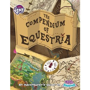My Little Pony: Tails of Equestria RPG Compendium of Equestria ^ MAR 2021