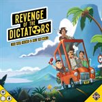 Revenge Of The Dictators