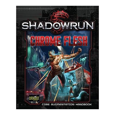 Shadowrun: Chrome Flesh (BOOK)