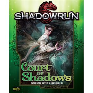 Shadowrun: Court Of Shadows (BOOK)