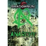 Shadowrun: Anarchy (BOOK) (No Amazon Sales)