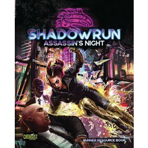 Shadowrun Assassins Night (BOOK) (No Amazon Sales) ^ JUNE 2021