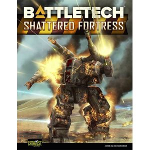 Battletech: Shattered Fortress (BOOK) (No Amazon Sales)