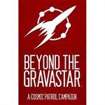 Cosmic Patrol Beyond The Gravastar (BOOK)