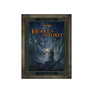 The One Ring: Heart Of The Wild (BOOK)