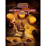 Warhammer Fantasy Roleplay: Archives of the Empire Vol 1 (BOOK) (No Amazon Sales) ^ APR 2021
