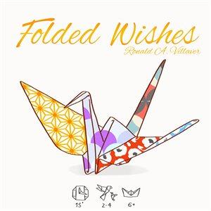 Folded Wishes ^ AUG 2020
