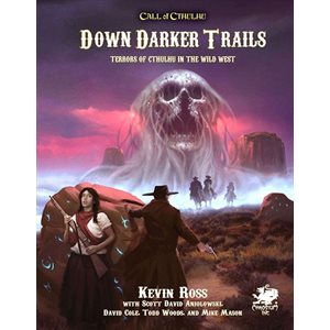 Call of Cthulhu: Down Darker Trails (BOOK)
