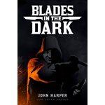 Blades in the Dark (BOOK)