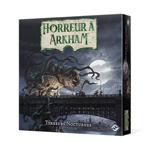 Horreur A Arkham 3E Editions: Terreurs Nocturnes