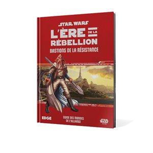 Star Wars: L'Ere De La Rebellion: Bastions De La Resistance