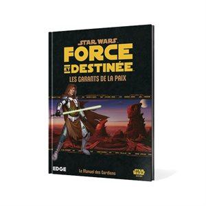 Star Wars: Force Et Destinees: Les Garants De La Paix (BOOK)