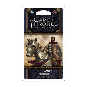 Game of Thrones: LCG 2nd Ed: For Family Honor