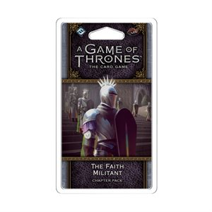 Game of Thrones: LCG 2nd Ed: The Faith Militant