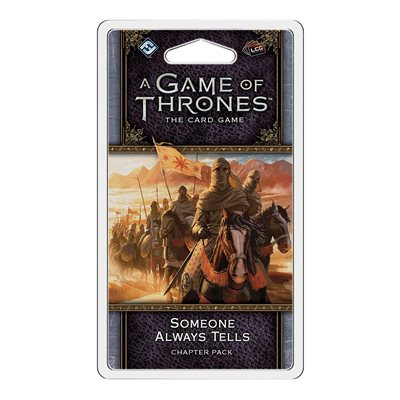 Game of Thrones: LCG 2nd Ed: Someone Always Tells