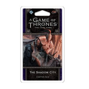 Game of Thrones: LCG 2nd Ed: The Shadow City Chapter Pack