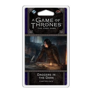 Game of Thrones: LCG 2nd Ed: Daggers In The Dark
