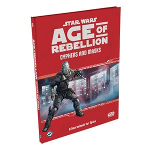 Star Wars: Age of Rebellion RPG: Cyphers (BOOK)