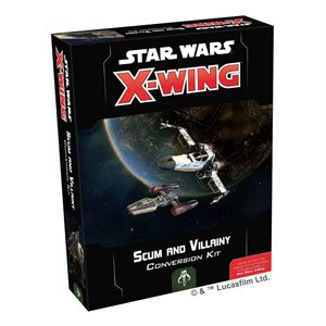 X-Wing 2nd Ed: Scum And Villainy Conversion Kit