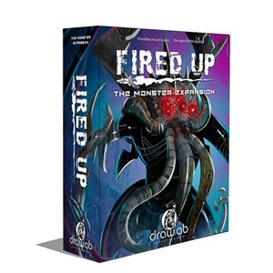 Fired Up: Monster Expansion