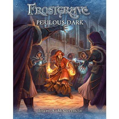 Frostgrave: Perilous Dark (BOOK)