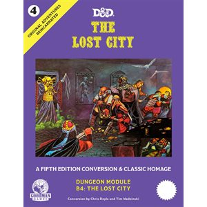 D&D Original Adventures Reincarnated #4: The Lost City (5E Adventure) (BOOK) ^ JUN 2020