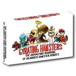 Gyrating Hamsters - Original Edition (No Amazon Sales)