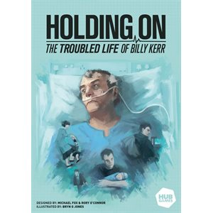 Holding On: The Troubled Life of Billy Kerr (No Amazon Sales)
