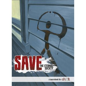 Chill: SAVE: The Eternal Society (BOOK)