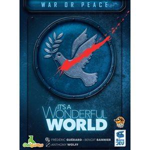 It's A Wonderful World: War or Peace ^ Q2 2021