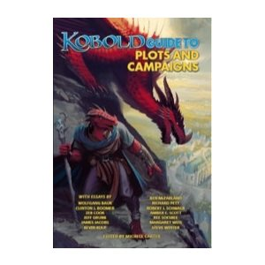 Kobold Press: Guide to Plots and Campaigns (Pathfinder Compatible)