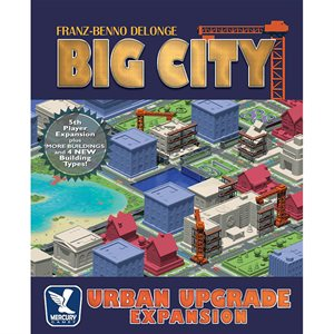 Big City: Urban Upgrade Expansion ^ August 7 2019
