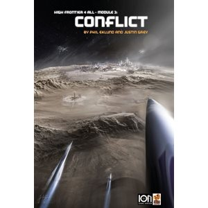 High Frontier: Module 3: Conflict ^ MAY 2021