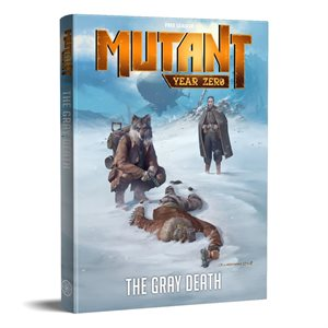 Mutant Year Zero: The Gray Death (BOOK) ^ NOV 2019