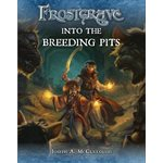 Frostgrave: Into the Breeding Pits (BOOK)