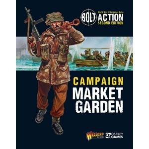 Bolt Action: Campaign Market Garden (BOOK)