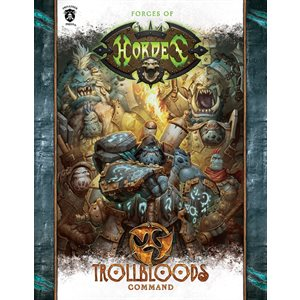 Forces of Hordes: Trollbloods Command SC (BOOK)