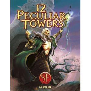 Twelve Peculiar Towers (5E Compatible)