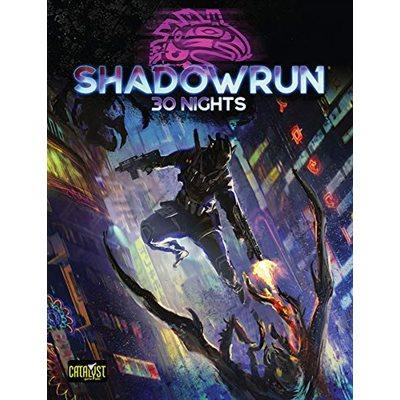 Shadowrun: 30 Nights (BOOK) (No Amazon Sales)