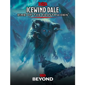 Dungeons & Dragons: Icewind Dale: Rime of the Frostmaiden (BOOK) ^ SEP 15 2020