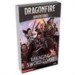 Dungeons & Dragons DragonFire Adventures Ravaging Sword Coast