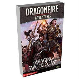 Dungeons & Dragons DragonFire Adventures Ravaging Sword Coast