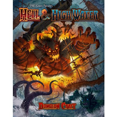 Dungeon Craft: Hell & High Water