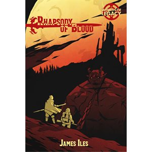 Legacy: Life Among the Ruins 2nd Edition - Rhapsody of Blood (BOOK) ^ Sep 2019